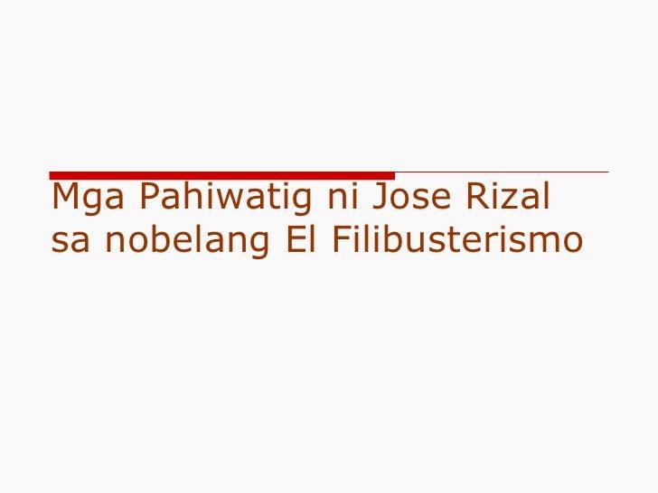Mga Pahiwatig ni Jose Rizal sa nobelang El Filibusterismo