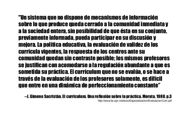 """""""Un sistema que no dispone de mecanismos de información sobre lo que produce queda cerrado a la comunidad inmediata y a la..."""