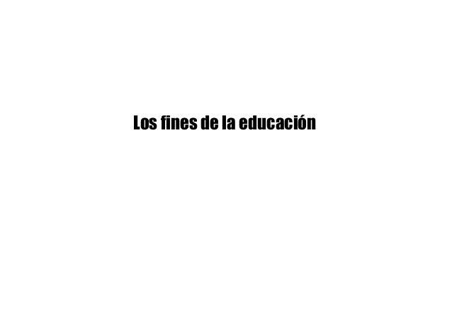 Los fines de la educación