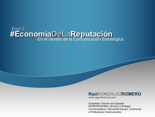 #Economía#EconomíaDeLaDeLaReputaciónReputación• En el mundo de la Comunicación EstratégicaConsultant, Teacher and Speaker....