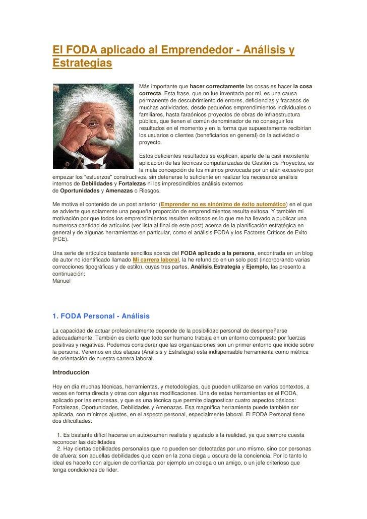 El FODA aplicado al Emprendedor - Análisis y Estrategias                                    Más importante que hacer corre...