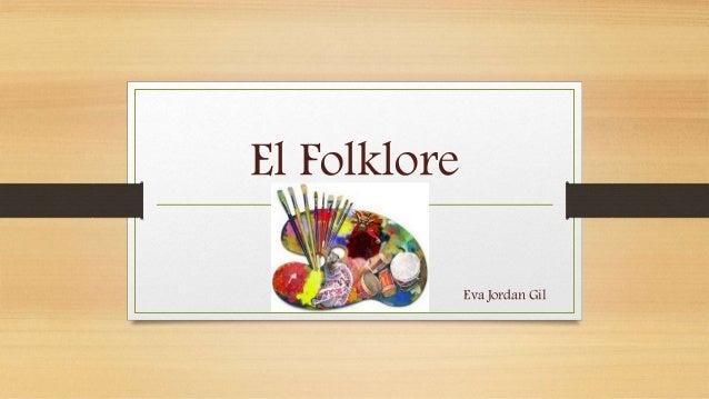 El Folklore Eva Jordan Gil