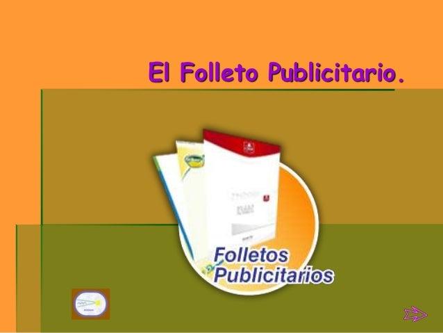 El Folleto Publicitario.