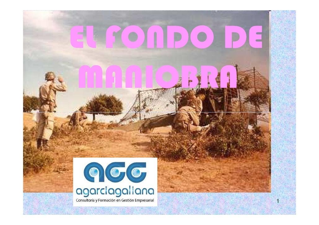 EL FONDO DE MANIOBRA              1