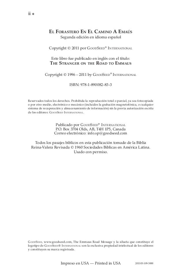 ii v  El Forastero En El Camino A Emaús Segunda edición en idioma español Copyright © 2011 por Good Seed ® I nternational ...