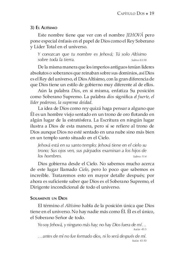 20  Capítulo Dos En la Biblia no hay ninguna jerarquía de dioses, en la que un gran dios esté mandando a los demás que es...