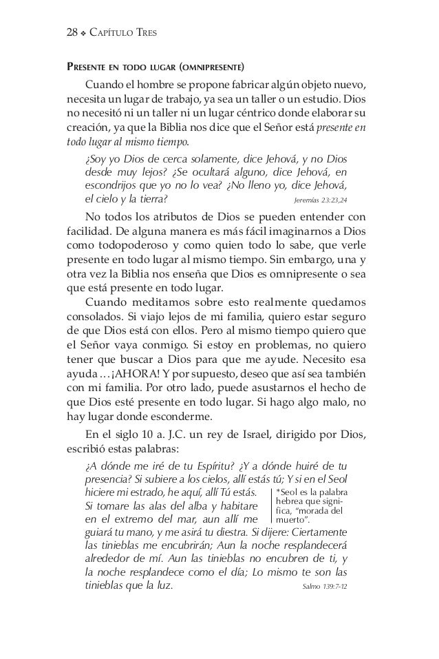 Capítulo Tres  29 El hecho de que Dios esté en todo lugar a la misma vez debe ser diferenciado del concepto llamado pante...