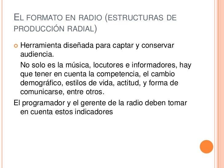 El formato en radio Slide 3