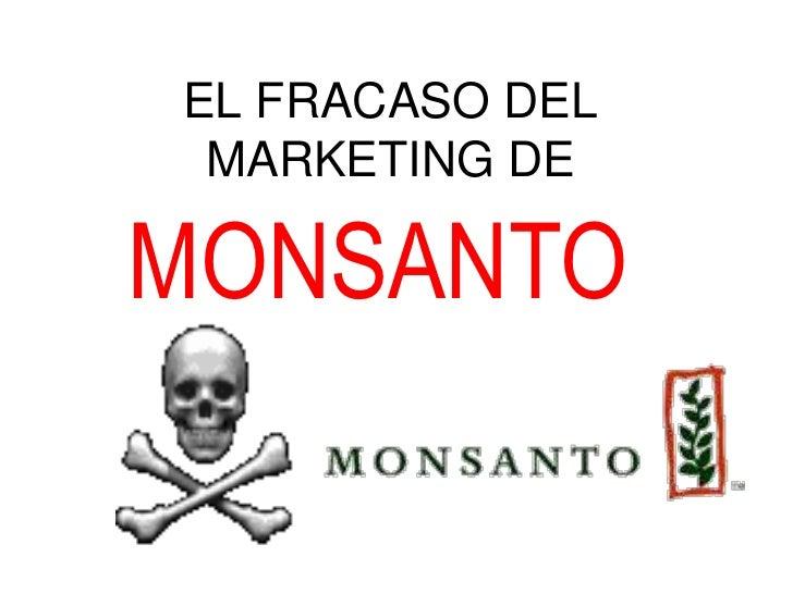 EL FRACASO DEL MARKETING DEMONSANTO