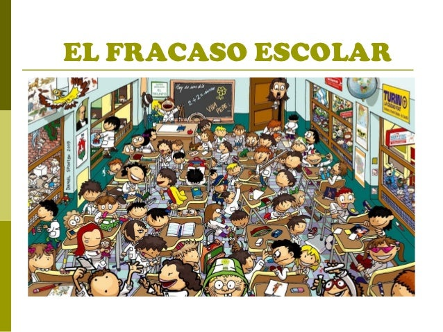 EL FRACASO ESCOLAR