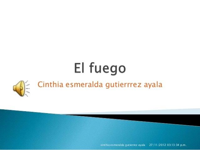 Cinthia esmeralda gutierrrez ayala                 cinthia esmeralda gutierrez ayala   27/11/2012 03:13:34 p.m.