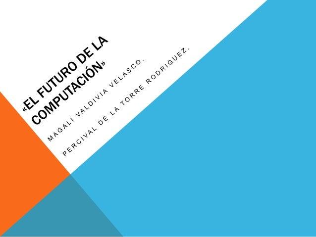 CONCEPTO DE COMPUTADORA http://es.scribd.com/doc/6894068/CONCEPT O-DE-COMPUTADORA
