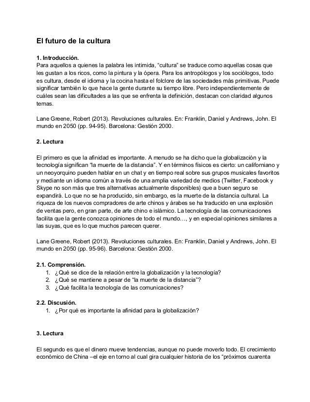 """Elfuturodelacultura  1.Introducción. Paraaquellosaquieneslapalabralesintimida,""""cultura""""setraducecomoaq..."""