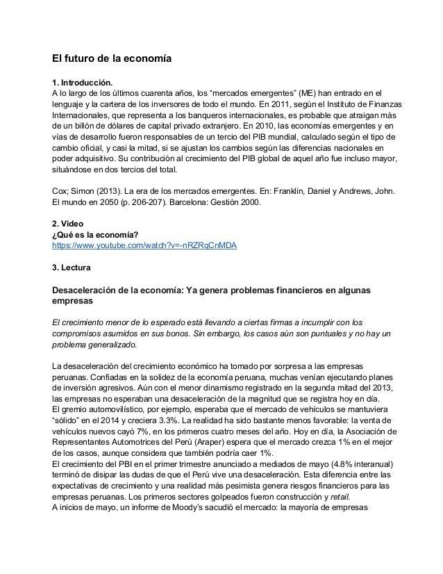 """Elfuturodelaeconomía  1.Introducción. Alolargodelosúltimoscuarentaaños,los""""mercadosemergentes""""(ME)han..."""