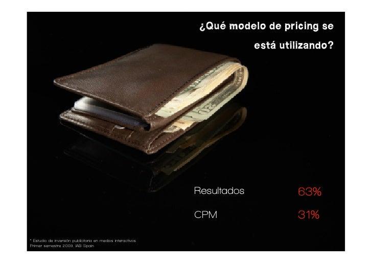 ¿Qué modelo de pricing se                                                                            está utilizando?     ...