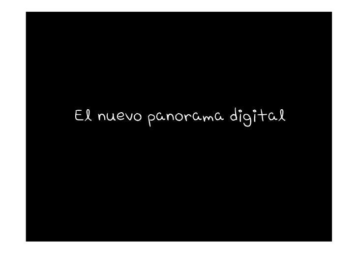 El nuevo panorama digital