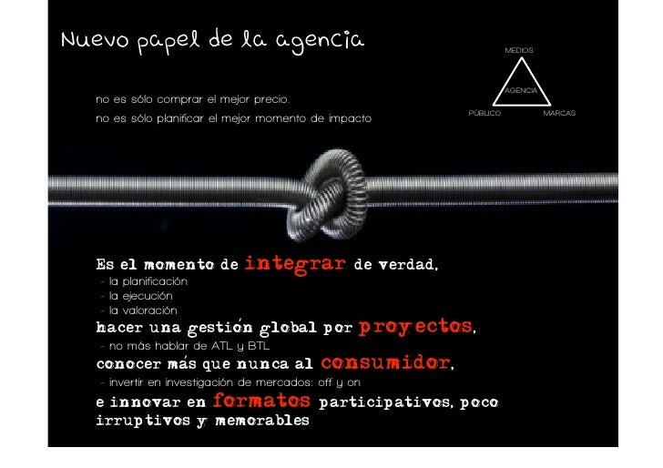 Nuevo papel de la agencia                                                MEDIOS                                           ...