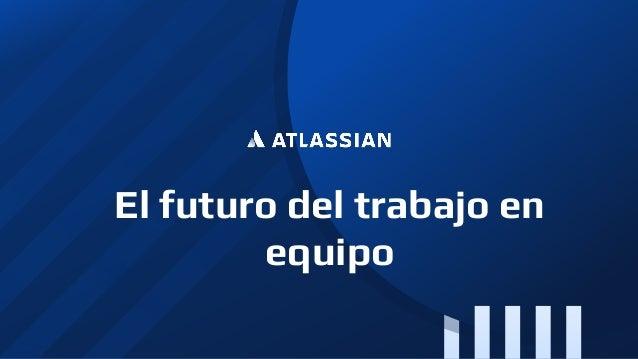 El futuro del trabajo en equipo