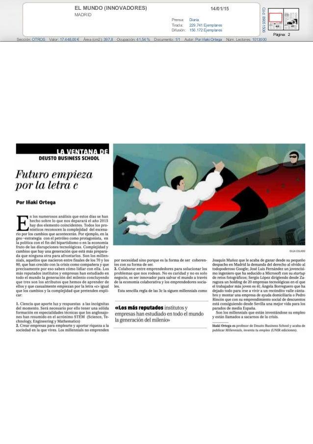 14/01/15EL MUNDO (INNOVADORES) MADRID Prensa: Diaria Tirada: 229.741 Ejemplares Difusión: 156.172 Ejemplares Página: 2 Sec...