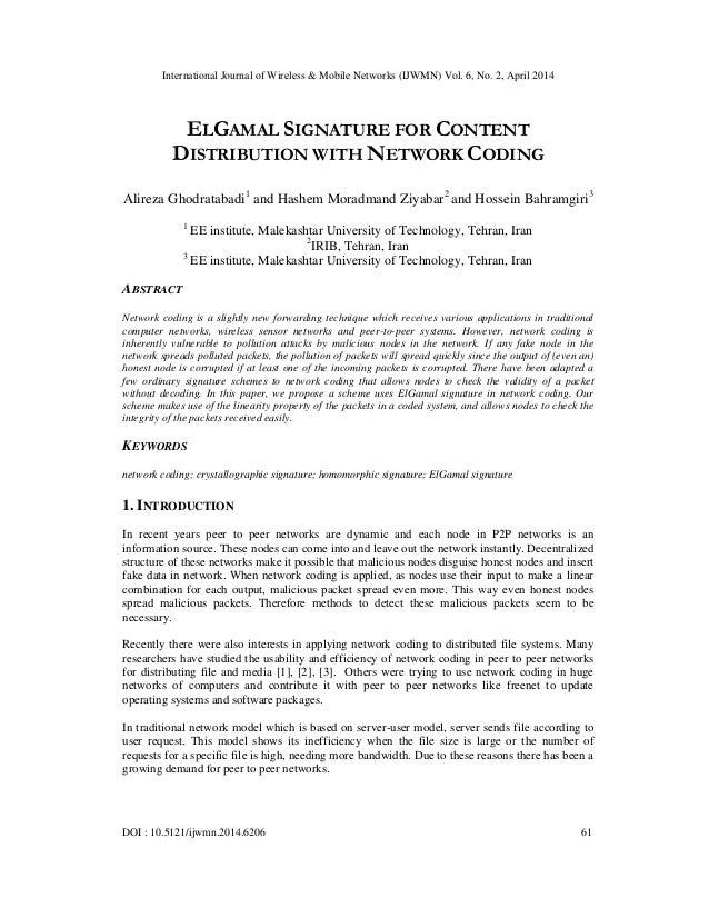 International Journal of Wireless & Mobile Networks (IJWMN) Vol. 6, No. 2, April 2014 DOI : 10.5121/ijwmn.2014.6206 61 ELG...