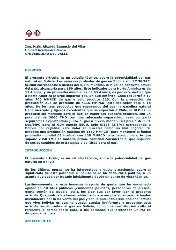 EL GAS EN BOLIVIAASPECTOS TÉCNICOSIng. M.Sc. Ricardo Gumucio del VilarUnidad Académica SucreUNIVERSIDAD DEL VALLERESUMENEl...