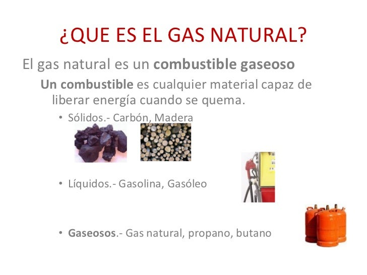 El gas natural for Gas ciudad o gas natural