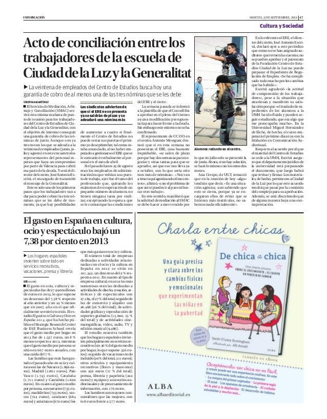 INFORMACIÓN MARTES, 2 DE SEPTIEMBRE, 2014 47  Acto de conciliación entre los  trabajadores de la escuela de  Ciudad de la ...