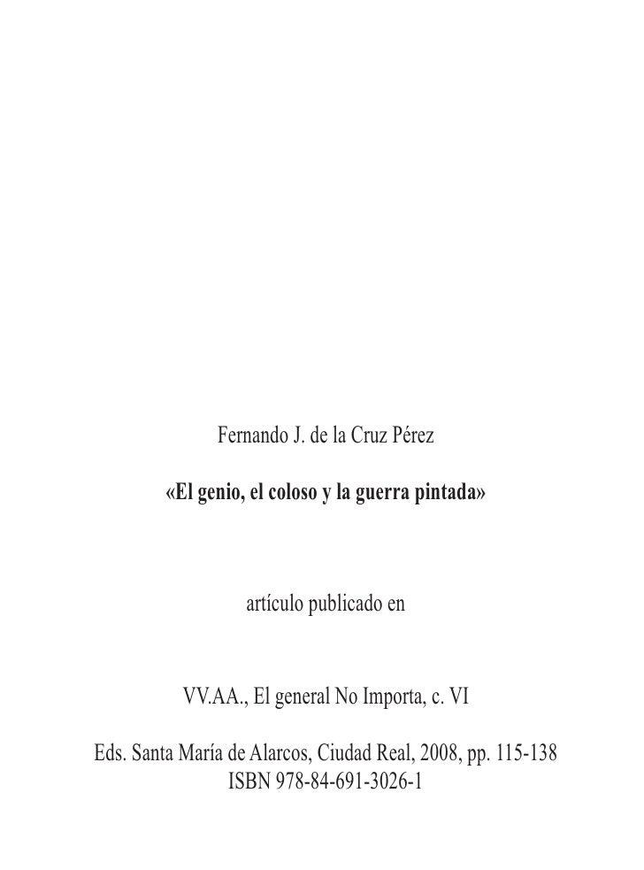 Fernando J. de la Cruz Pérez           «El genio, el coloso y la guerra pintada»                       artículo publicado ...