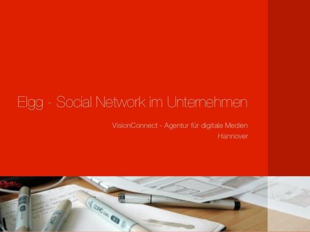 Elgg - Social Network im Unternehmen VisionConnect - Agentur für digitale Medien Hannover