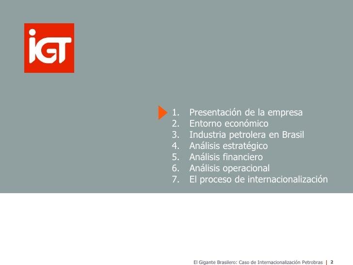 El  Gigante Brasilero: El Caso de  Internacionalización de  Petrobras Slide 2