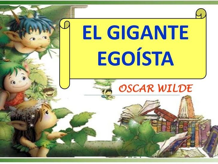 EL GIGANTE EGOÍSTA   OSCAR WILDE