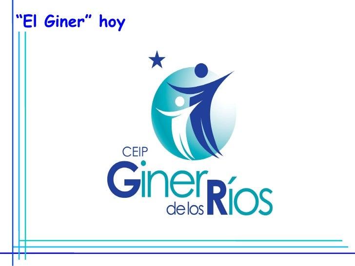 """ El Giner"" hoy"