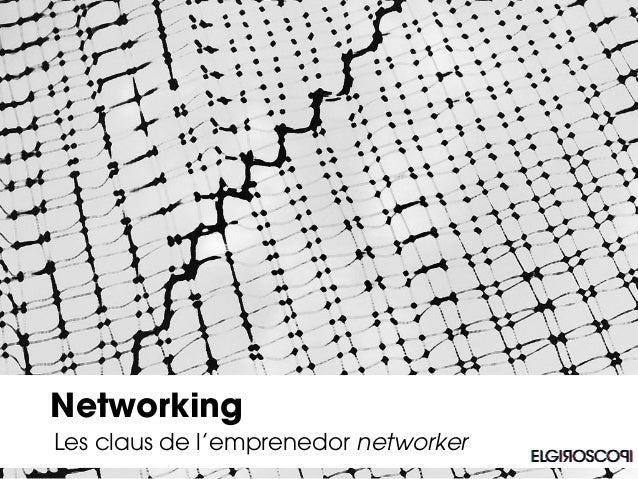 Les claus de l'emprenedor networker Networking