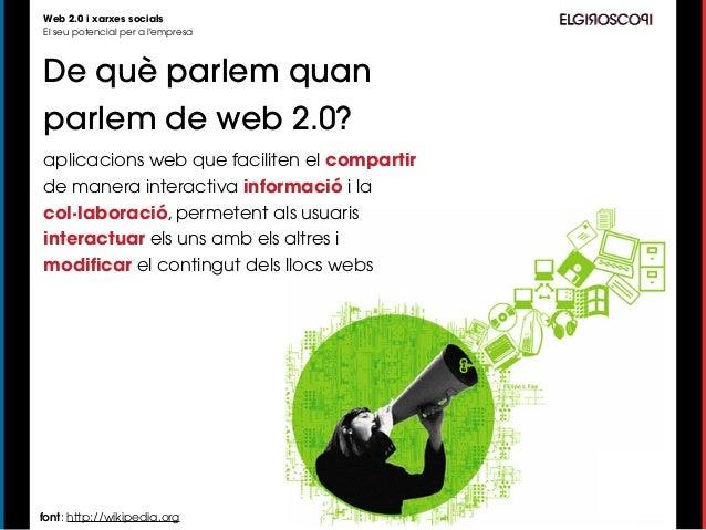 Girona Emprèn: La web 2.0 i el seu potencial per a l'empresa Slide 3