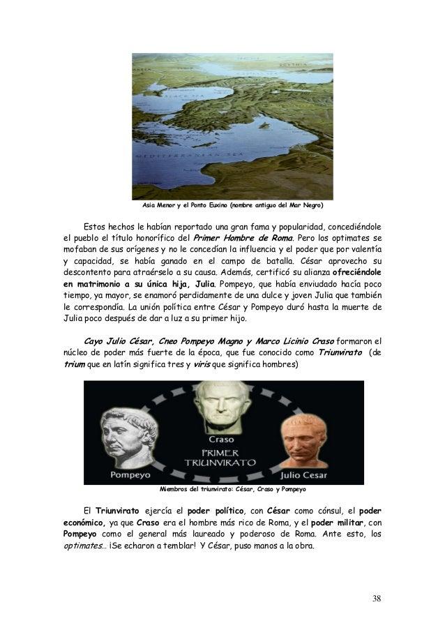 Asia Menor y el Ponto Euxino (nombre antiguo del Mar Negro) Estos hechos le habían reportado una gran fama y popularidad, ...