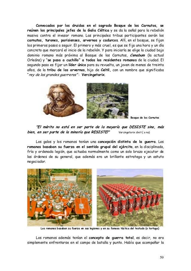 Convocados por los druidas en el sagrado Bosque de los Carnutos, se reúnen los principales jefes de la Galia Céltica y se ...