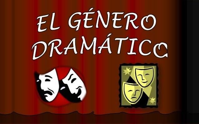 Resultado de imagen para GENERO DRAMATICO