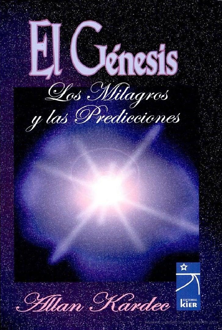 El génesis  los milagros y las predicciones según el espiritismo escrito por allan kardec-editorial kier
