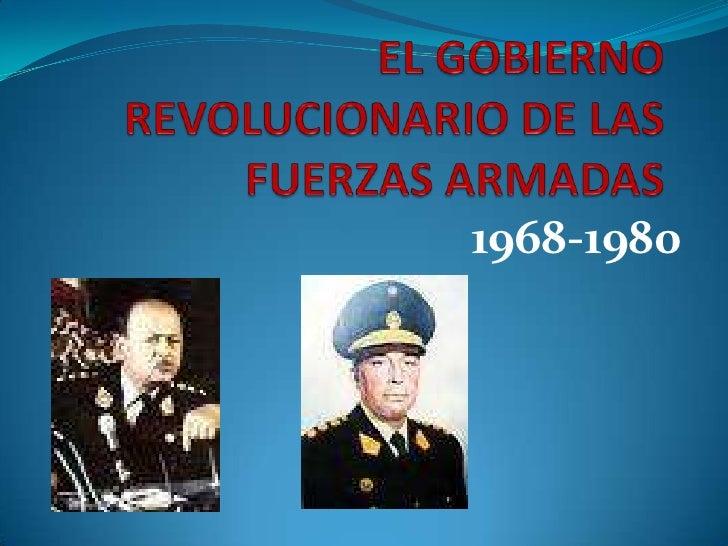 el gobierno revolucioanrio de las fuerzas armadas