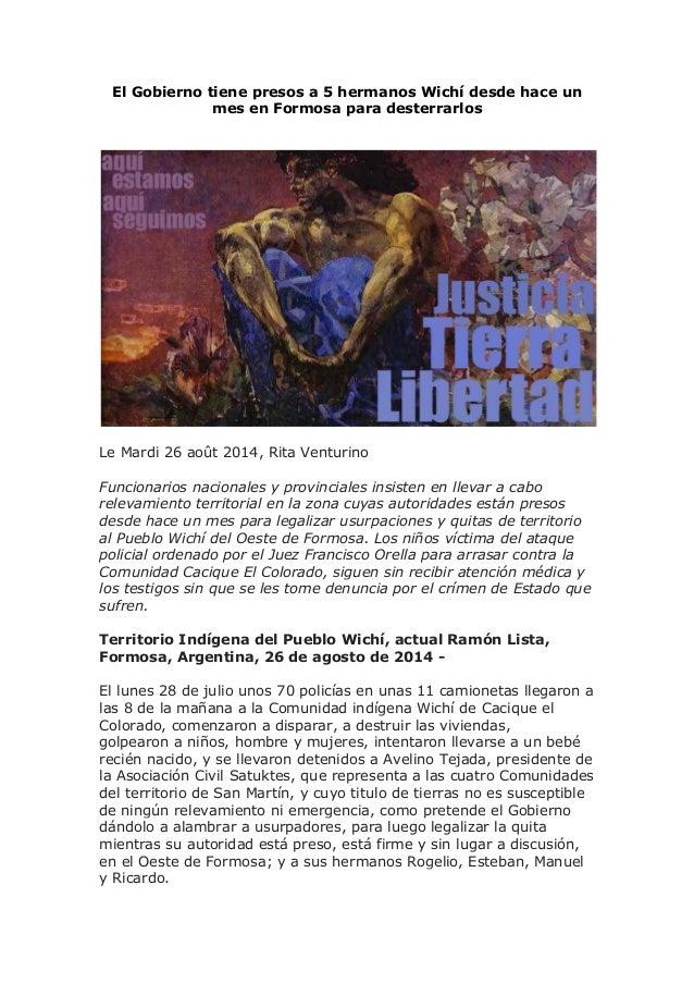 El Gobierno tiene presos a 5 hermanos Wichí desde hace un mes en Formosa para desterrarlos Le Mardi 26 août 2014, Rita Ven...