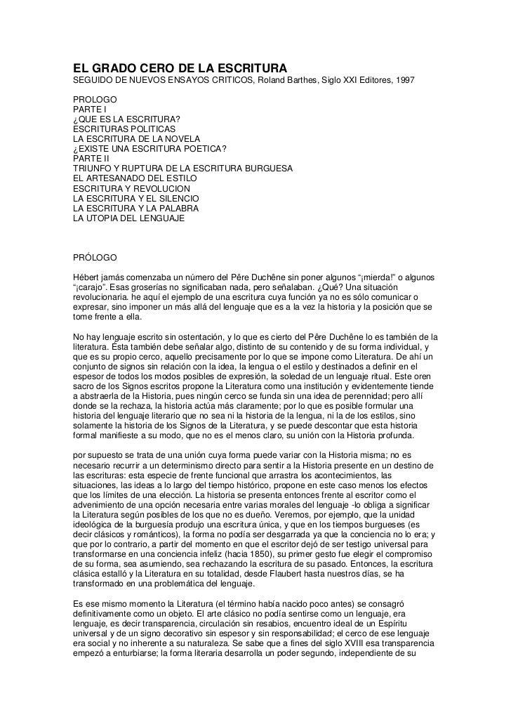 EL GRADO CERO DE LA ESCRITURASEGUIDO DE NUEVOS ENSAYOS CRITICOS, Roland Barthes, Siglo XXI Editores, 1997PROLOGOPARTE I¿QU...