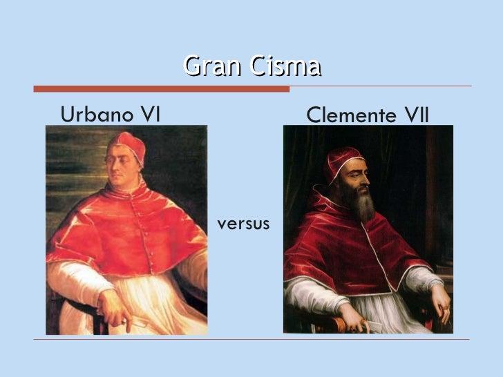 La iglesia tiene dos Papas inicia el Cisma de Occidente