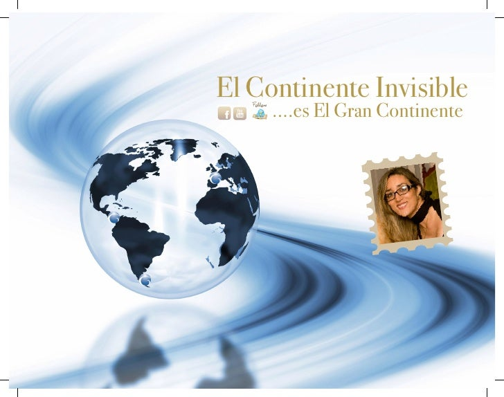 El Continente Invisible      ....es El Gran Continente