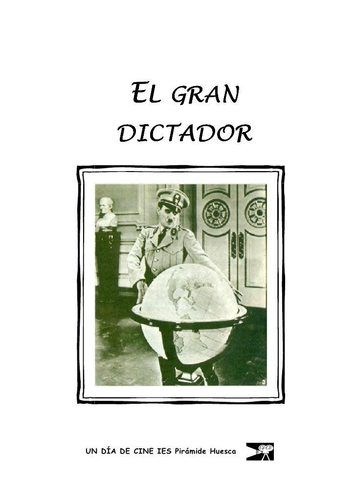 EL GRAN       DICTADOR     UN DÍA DE CINE IES Pirámide Huesca   1