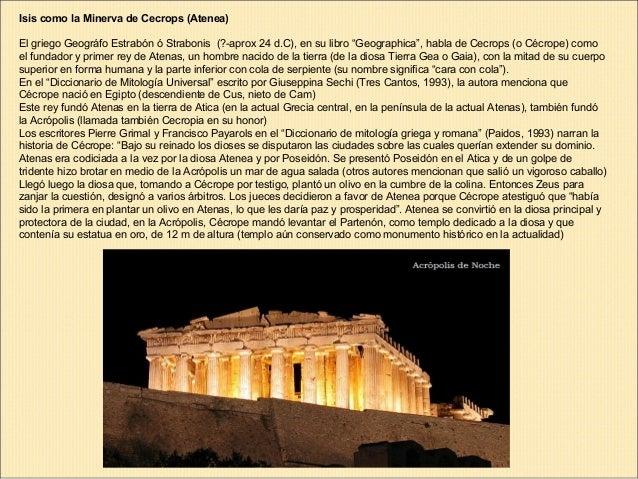 """Isis como la Minerva de Cecrops (Atenea) El griego Geográfo Estrabón ó Strabonis (?-aprox 24 d.C), en su libro """"Geographic..."""