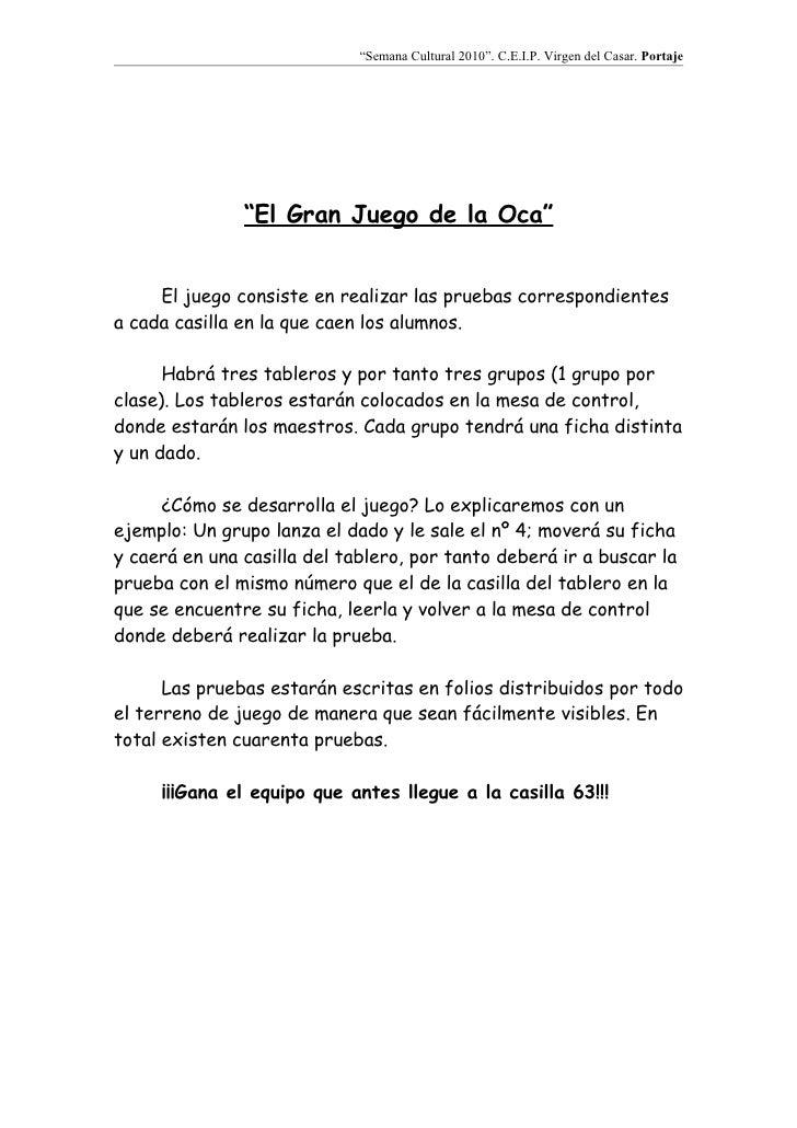 """""""Semana Cultural 2010"""". C.E.I.P. Virgen del Casar. Portaje                    """"El Gran Juego de la Oca""""        El juego co..."""