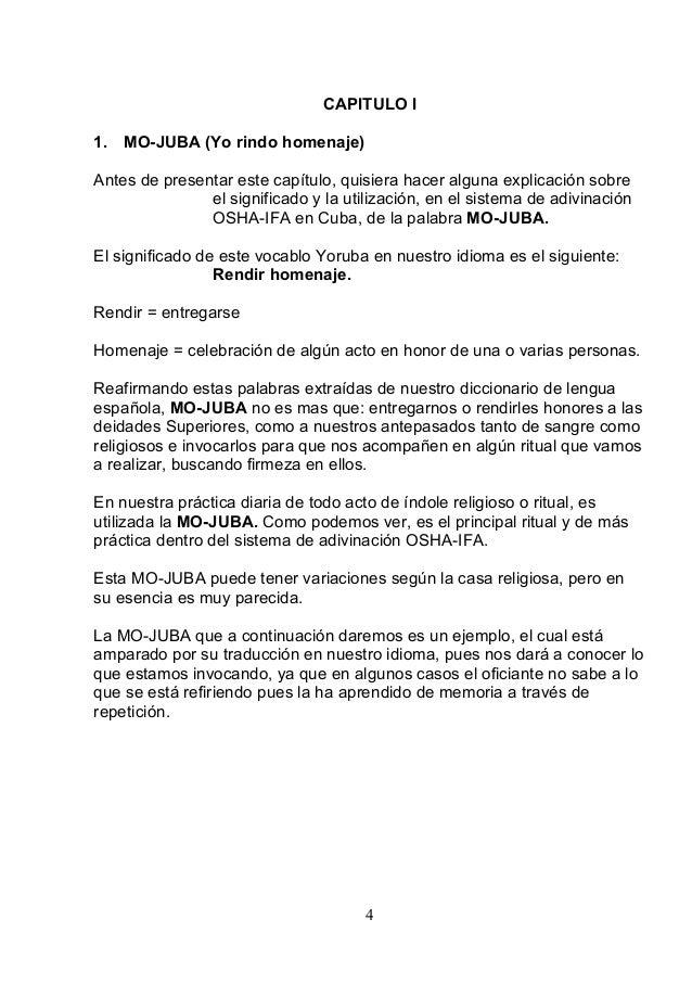 CAPITULO I 1. MO-JUBA (Yo rindo homenaje) Antes de presentar este capítulo, quisiera hacer alguna explicación sobre el sig...