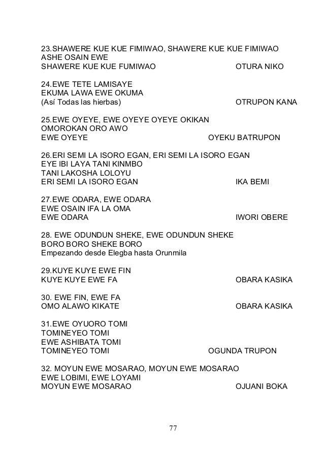 23.SHAWERE KUE KUE FIMIWAO, SHAWERE KUE KUE FIMIWAO ASHE OSAIN EWE SHAWERE KUE KUE FUMIWAO OTURA NIKO 24.EWE TETE LAMISAYE...