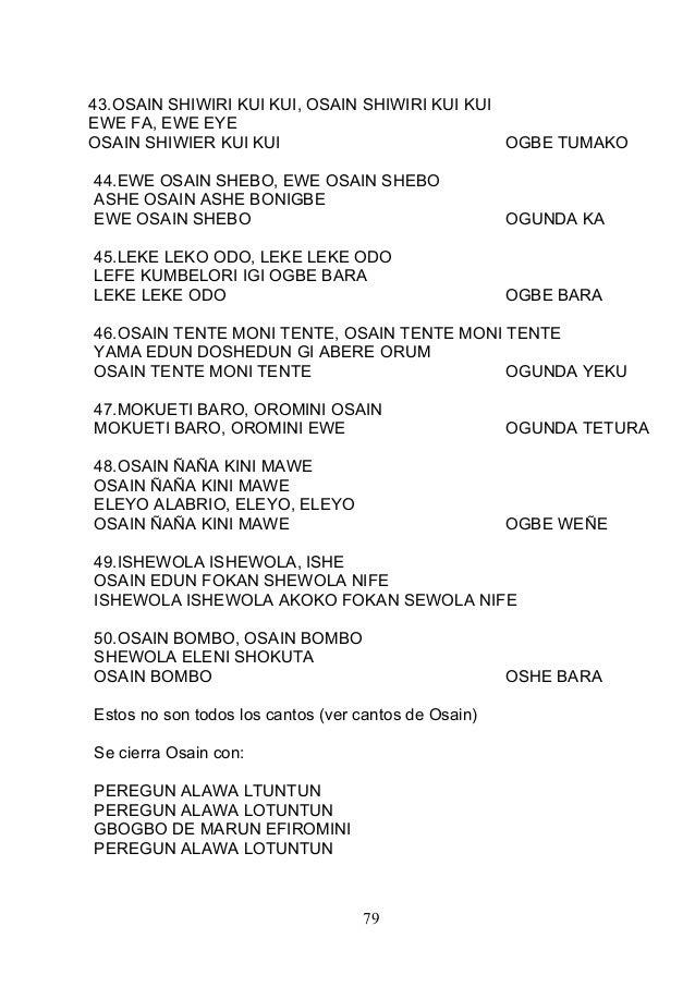 43.OSAIN SHIWIRI KUI KUI, OSAIN SHIWIRI KUI KUI EWE FA, EWE EYE OSAIN SHIWIER KUI KUI OGBE TUMAKO 44.EWE OSAIN SHEBO, EWE ...
