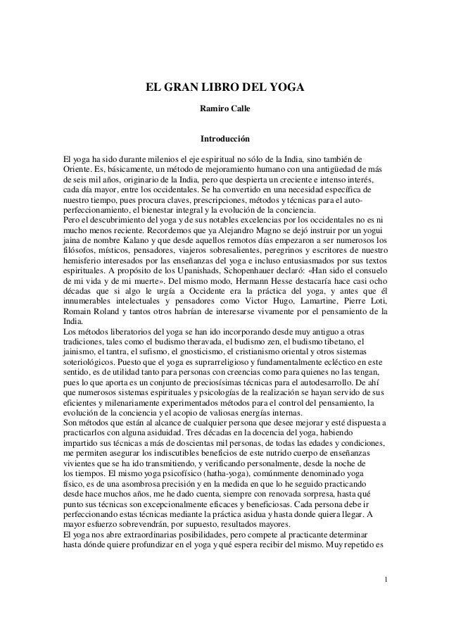 EL GRAN LIBRO DEL YOGA Ramiro Calle Introducción El yoga ha sido durante  milenios el eje ... b87100238762